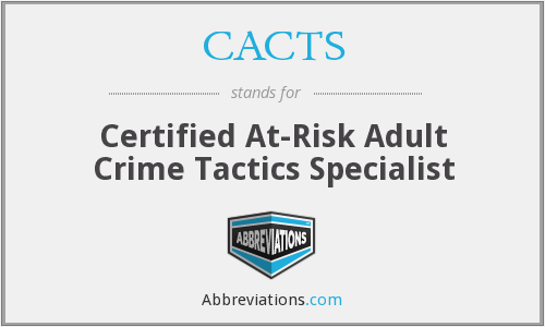 What does CACTS stand for?