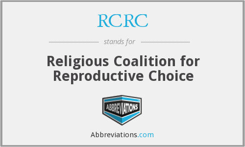 RCRC - Religious Coalition for Reproductive Choice
