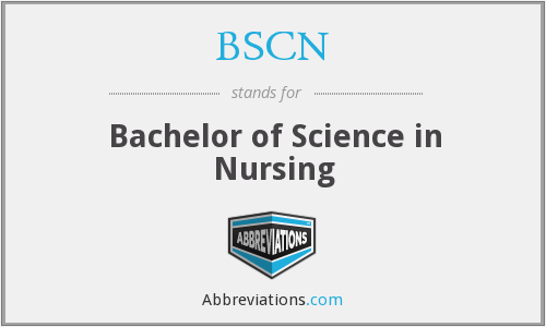 BSCN - Bachelor of Science in Nursing