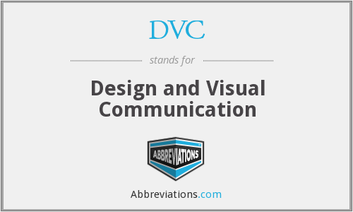 DVC - Design and Visual Communication