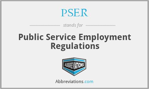 PSER - Public Service Employment Regulations