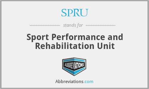 SPRU - Sport Performance and Rehabilitation Unit
