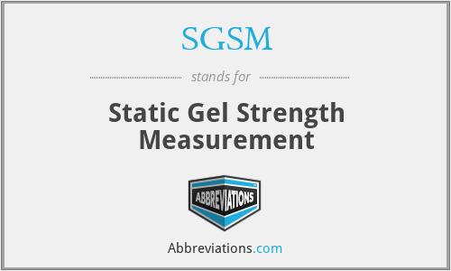SGSM - Static Gel Strength Measurement