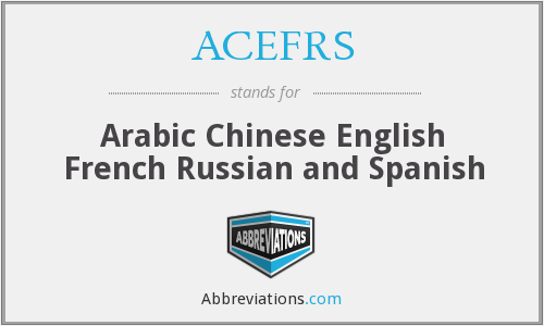 ACEFRS - Arabic Chinese English French Russian and Spanish