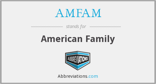 What does AMFAM stand for?