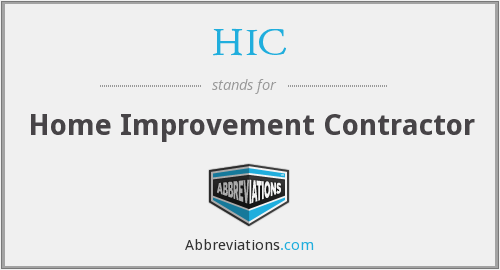 HIC - Home Improvement Contractor