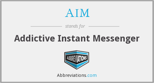AIM - Addictive Instant Messenger