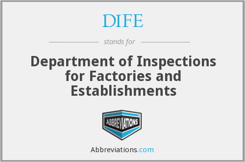 DIFE - Department of Inspections for Factories and Establishments