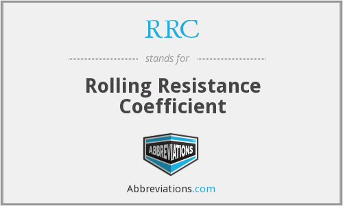RRC - Rolling Resistance Coefficient