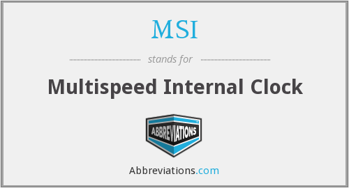 MSI - Multispeed Internal Clock
