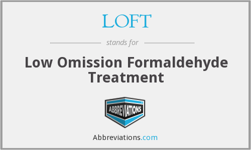 LOFT - Low Omission Formaldehyde Treatment