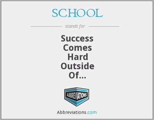 SCHOOL - Success Comes Hard Outside Of Learning