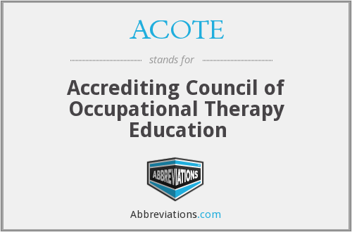 ACOTE - Accrediting Council of Occupational Therapy Education