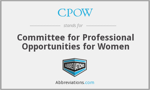 CPOW - Committee for Professional Opportunities for Women