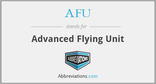 AFU - Advanced Flying Unit