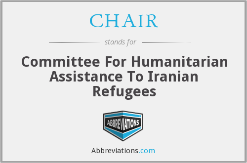 CHAIR - Committee For Humanitarian Assistance To Iranian Refugees