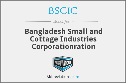 BSCIC - Bangladesh Small and Cottage Industries Corporationration