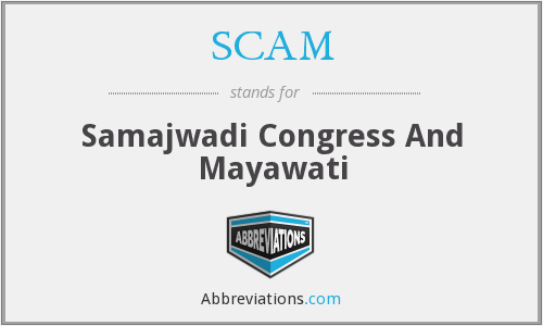 SCAM - Samajwadi Congress And Mayawati