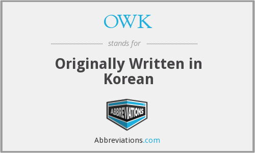 OWK - Originally Written in Korean