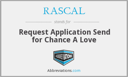 RASCAL - Request Application Send for Chance A Love