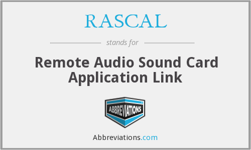 RASCAL - Remote Audio Sound Card Application Link