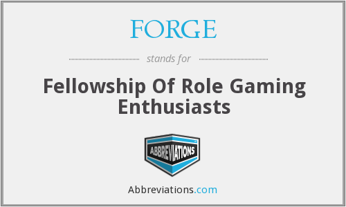 FORGE - Fellowship Of Role Gaming Enthusiasts