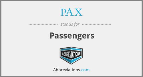 PAX - Passengers