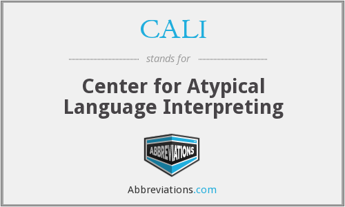 CALI - Center for Atypical Language Interpreting