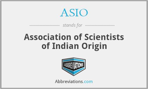 ASIO - Association of Scientists of Indian Origin