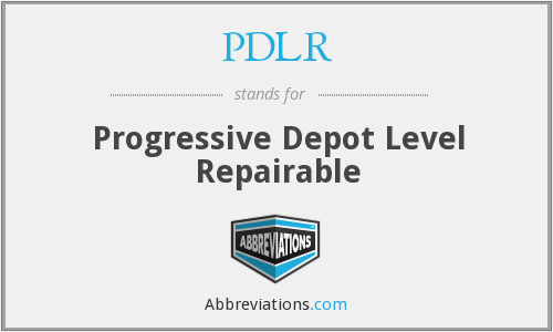 PDLR - Progressive Depot Level Repairable
