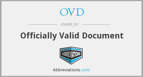 OVD - Officially Valid Document