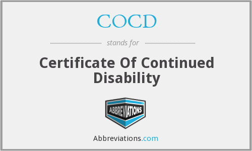COCD - Certificate Of Continued Disability