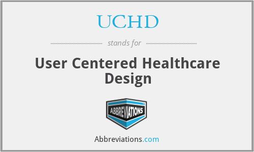 UCHD - User Centered Healthcare Design