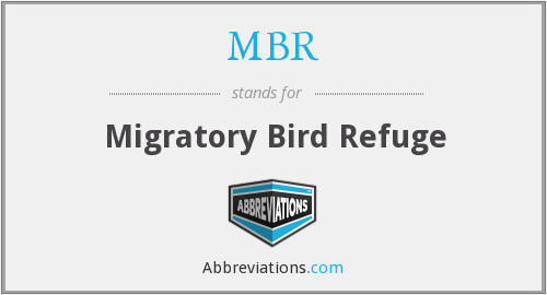 MBR - Migratory Bird Refuge