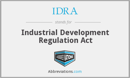 IDRA - Industrial Development Regulation Act