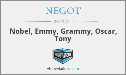 NEGOT - Nobel, Emmy, Grammy, Oscar, Tony