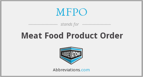 MFPO - Meat Food Product Order