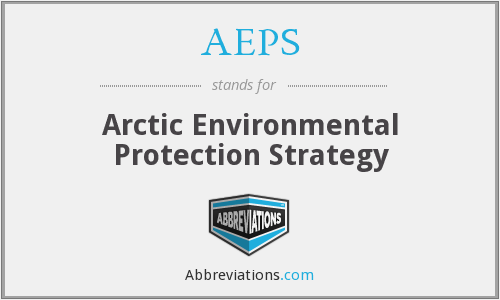AEPS - Arctic Environmental Protection Strategy