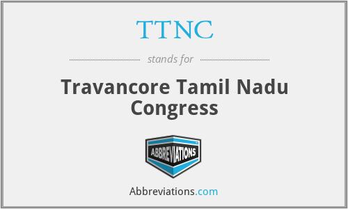TTNC - Travancore Tamil Nadu Congress