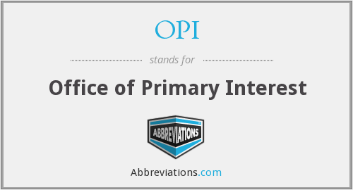 OPI - Office of Primary Interest
