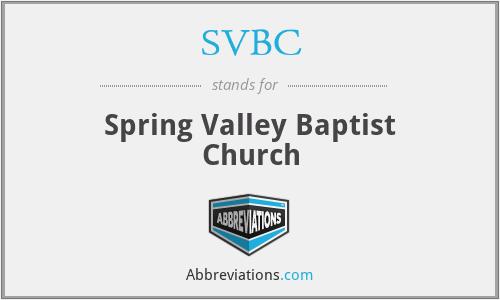 SVBC - Spring Valley Baptist Church