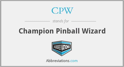 CPW - Champion Pinball Wizard