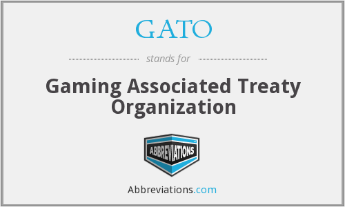 What does GATO stand for?