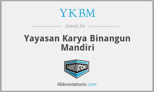 YKBM - Yayasan Karya Binangun Mandiri