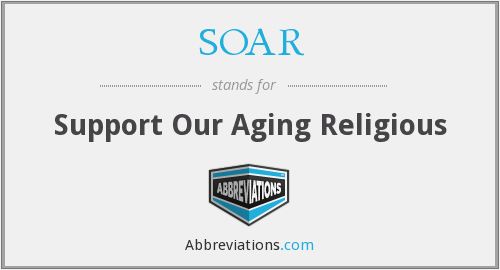 SOAR - Support Our Aging Religious
