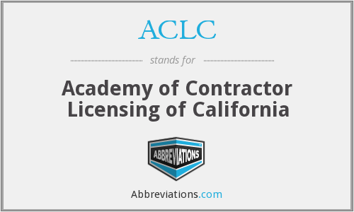 ACLC - Academy of Contractor Licensing of California