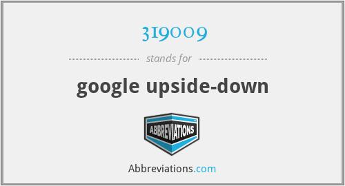 319009 - google upside-down