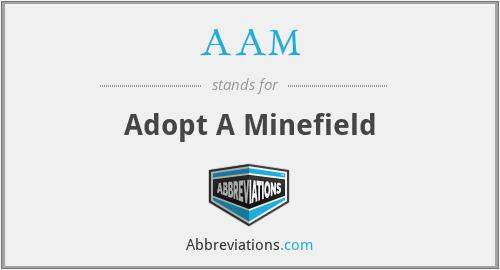 AAM - Adopt A Minefield