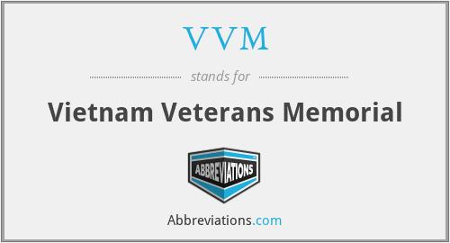 VVM - Vietnam Veterans Memorial