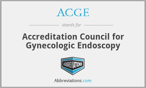ACGE - Accreditation Council for Gynecologic Endoscopy